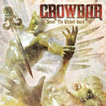 Louisianai mocsarak visszhangja (Crowbar: Sever the Wicked Hand)