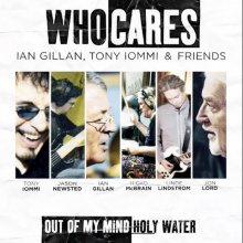 Kislemeznyi csoda (WhoCares – Ian Gillan, Tony Iommi & Friends: Out Of My Mind / Holy Water)